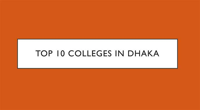 Top 10 Colleges in Dhaka